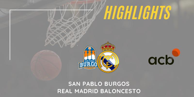 VÍDEO   Highlights   San Pablo Burgos vs Real Madrid   Liga Endesa   Jornada 13