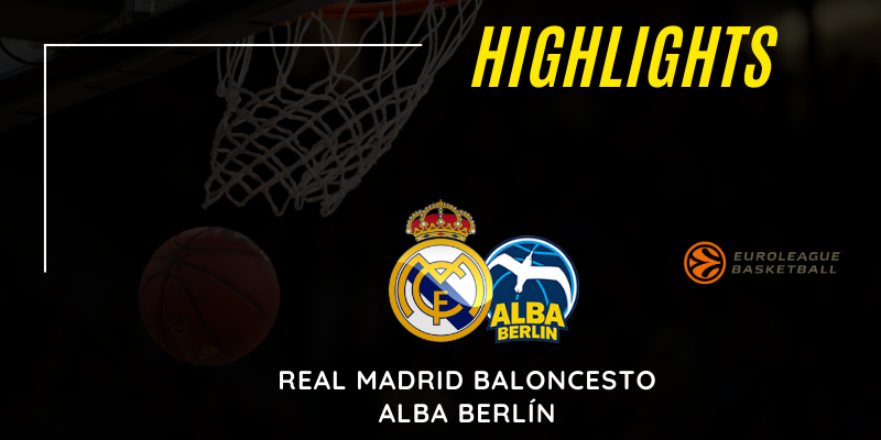 VÍDEO | Highlights | Real Madrid vs Alba Berlín | Euroleague | Jornada 16