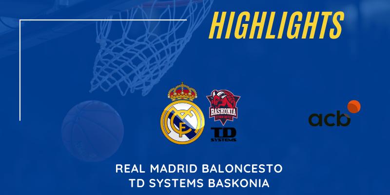 VÍDEO   Highlights   Real Madrid vs TD Systems Baskonia   Liga Endesa   Jornada 17