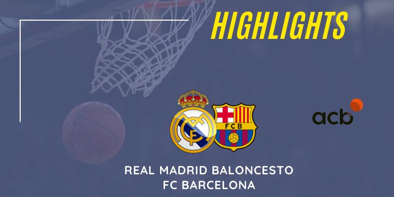 VÍDEO   Highlights   Real Madrid vs FC Barcelona   Liga Endesa   Jornada 16