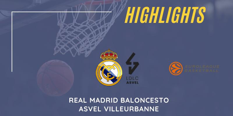 VÍDEO | Highlights | Real Madrid vs Asvel Villeurbanne | Euroleague | Jornada 12