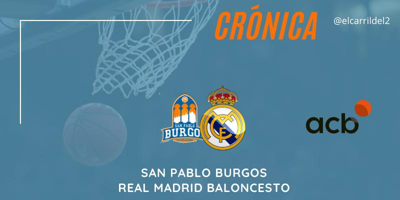 CRÓNICA   Laprovittola suma: San Pablo Burgos 60 – 74 Real Madrid