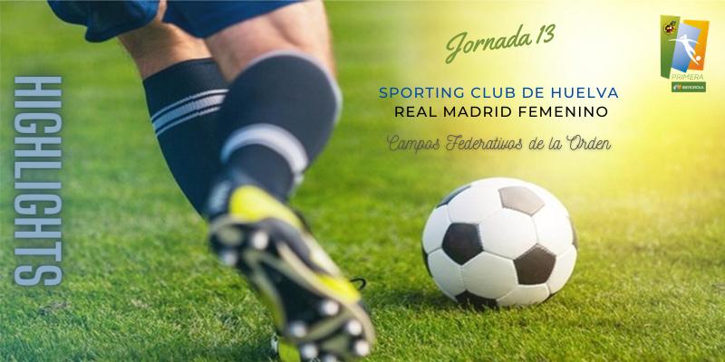 VÍDEO | Highlights | Sporting Club de Huelva vs Real Madrid Femenino | Primera Iberdrola | Jornada 13
