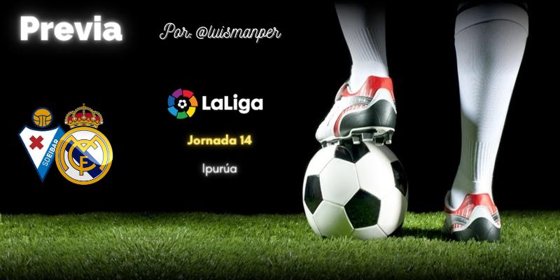 PREVIA | SD Éibar vs Real Madrid: Bajar al barro
