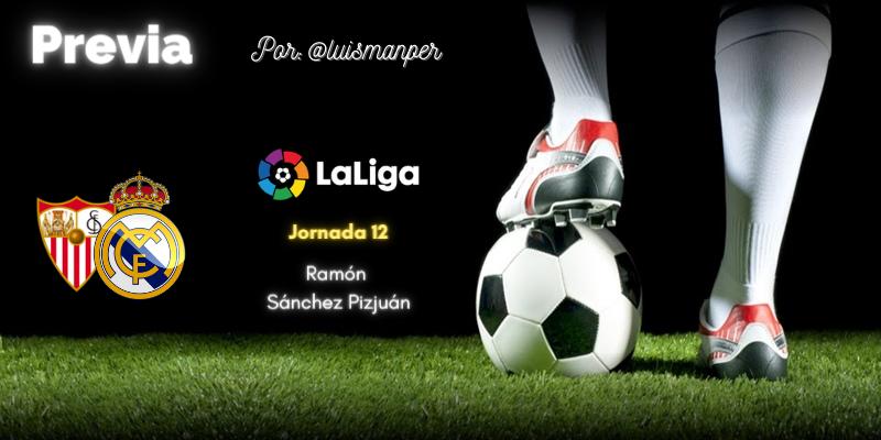 PREVIA | Sevilla vs Real Madrid: Finales en Diciembre