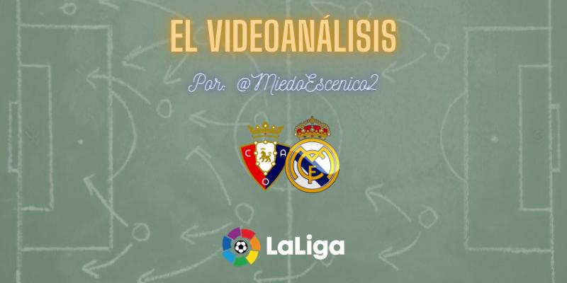EL VIDEOANÁLISIS | Osasuna vs Real Madrid | LaLiga | Jornada 18