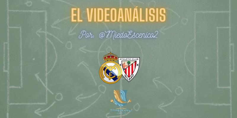 EL VIDEOANÁLISIS | Real Madrid vs Athletic Club Bilbao | Supercopa | Semifinal