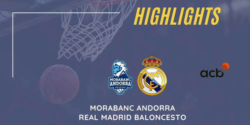 VÍDEO   Highlights   Morabanc Andorra vs Real Madrid   Liga Endesa   Jornada 11