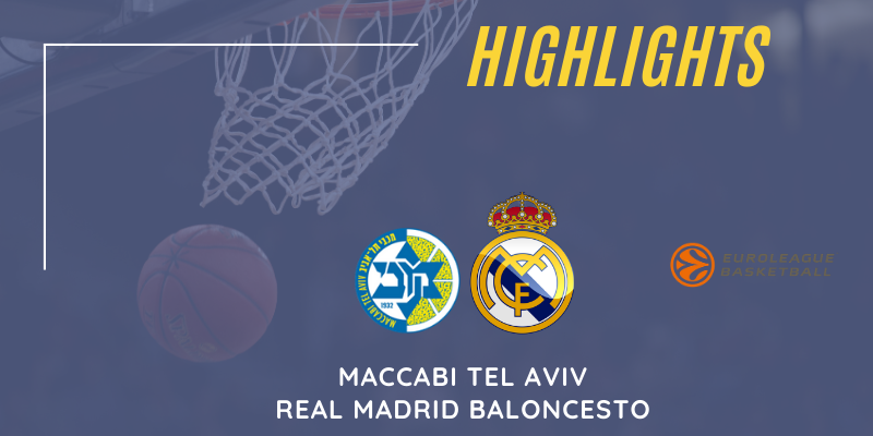VÍDEO | Highlights | Maccabi Tel Aviv vs Real Madrid | Euroleague | Jornada 21
