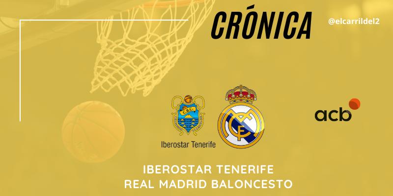 CRÓNICA   Vidorreta deja su impronta: Iberostar Tenerife 85 – 92 Real Madrid