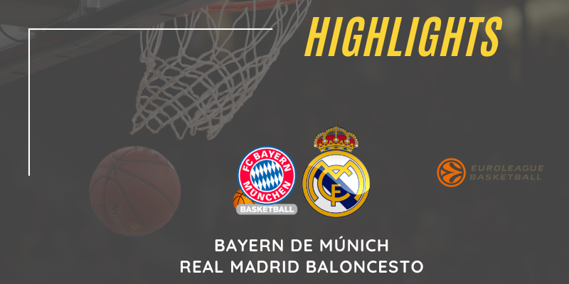 VÍDEO   Highlights   Bayern de Múnich vs Real Madrid   Euroleague   Jornada 20