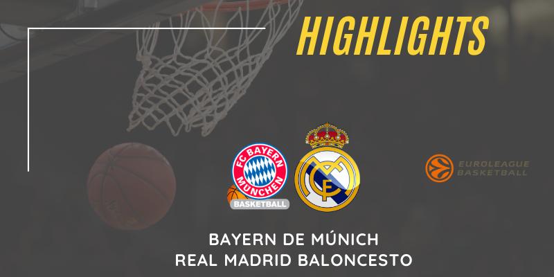 VÍDEO | Highlights | Bayern de Múnich vs Real Madrid | Euroleague | Jornada 20