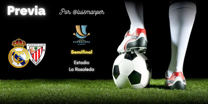 PREVIA   Real Madrid vs Athletic Club Bilbao: La Supercopa que vino del frío