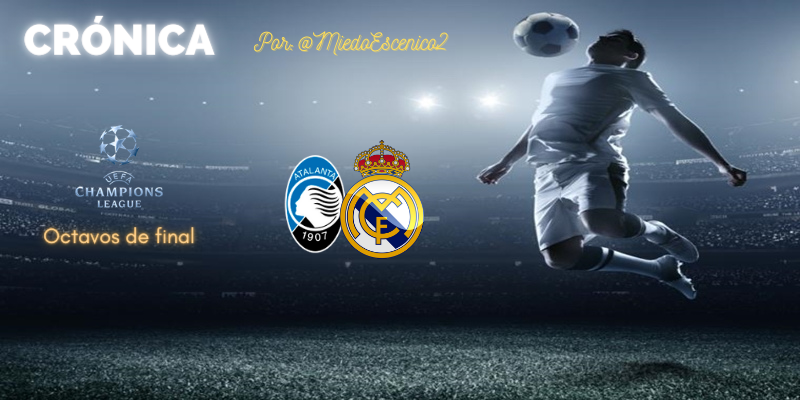 CRÓNICA | Ferlandismo absoluto: Atalanta 0 – 1 Real Madrid