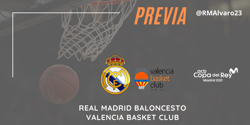 PREVIA | Real Madrid vs Valencia Basket | Copa del Rey | 1/4 Final