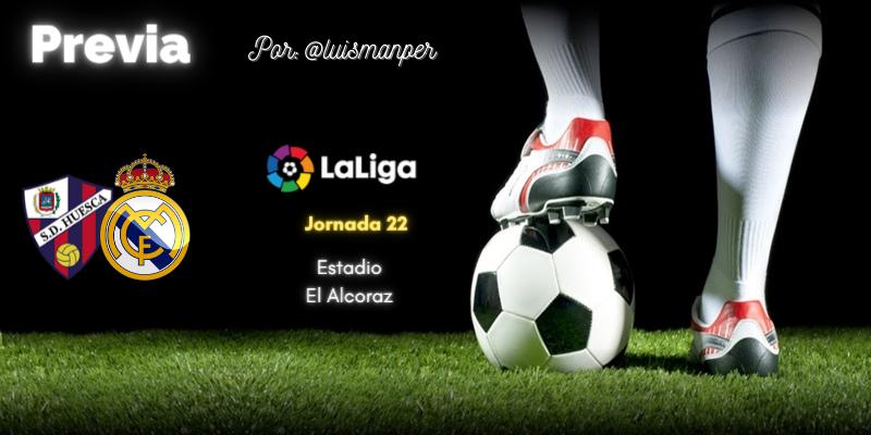PREVIA | SD Huesca vs Real Madrid: Un Madrid en ebullición