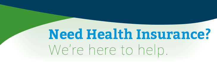 Need Health Insurance? We're here to help.