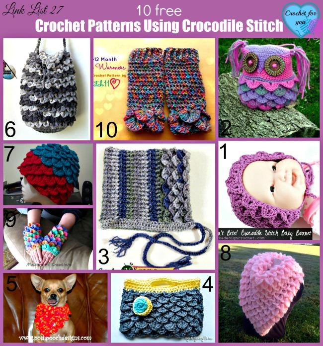 Link list 27 Crochet Patterns Using Crocodile Stitch