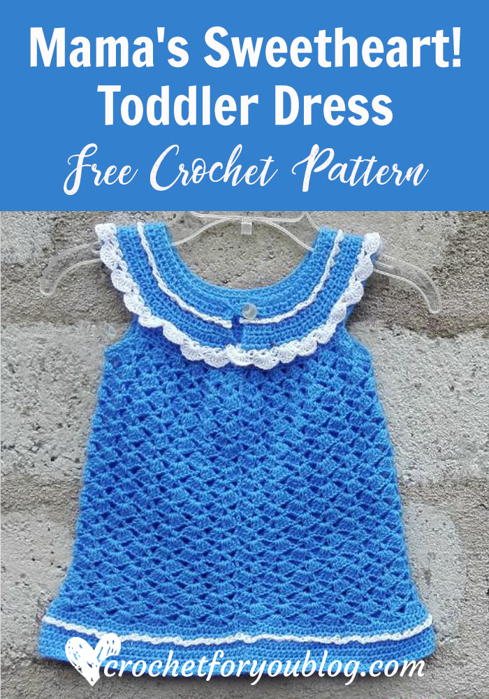 Mama's Sweetheart! Toddler Dress - free crochet pattern
