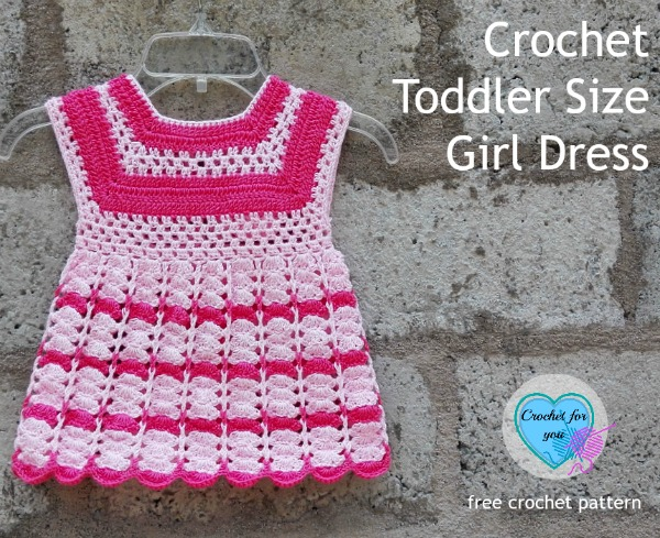 Crochet Toddler Size Girl Dress - free pattern