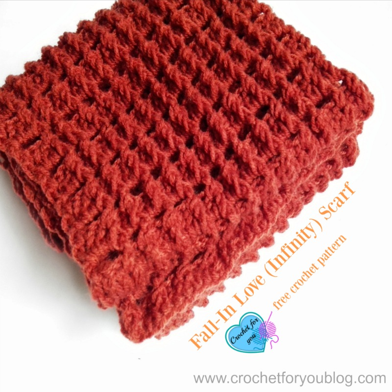 Fall-In Love (Infinity) Scarf - free crochet pattern