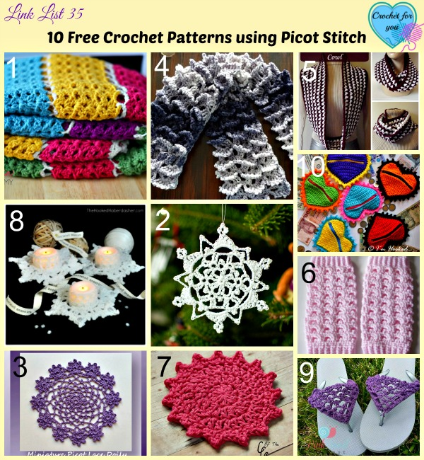 10 Free Crochet Patterns using Picot Stitch