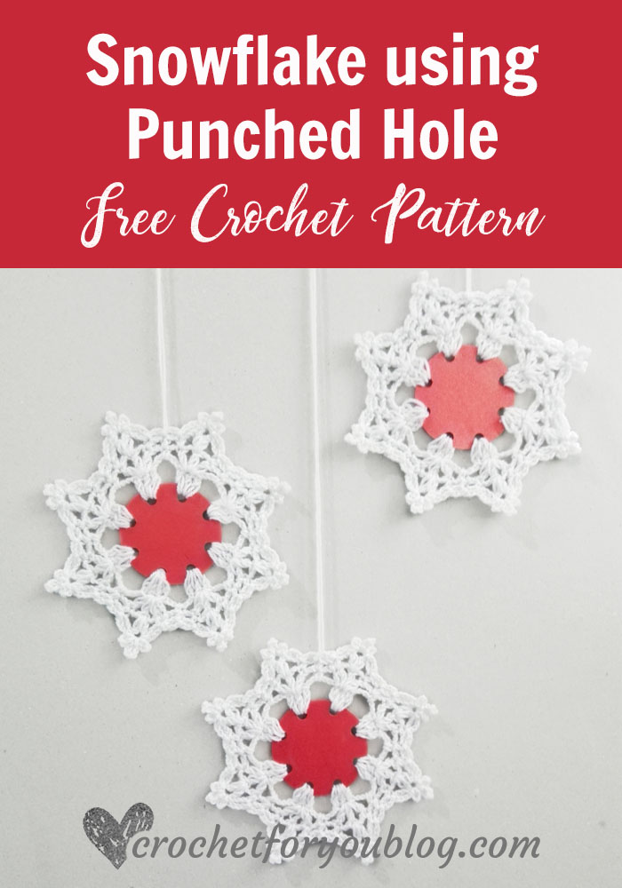 Snowflake using punched hole - free crochet pattern