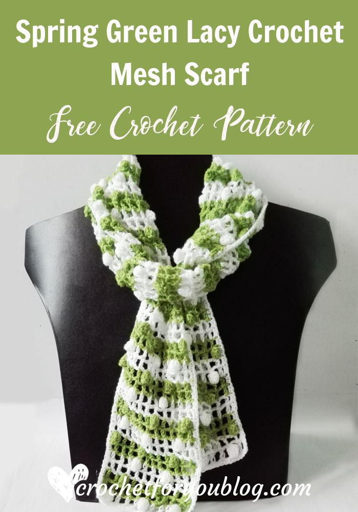 Spring Green Lacy Crochet Mesh Scarf - free crochet pattern