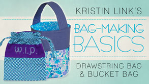 Bag-Making Basics: Drawstring Bag & Bucket Bag - Craftsy free class