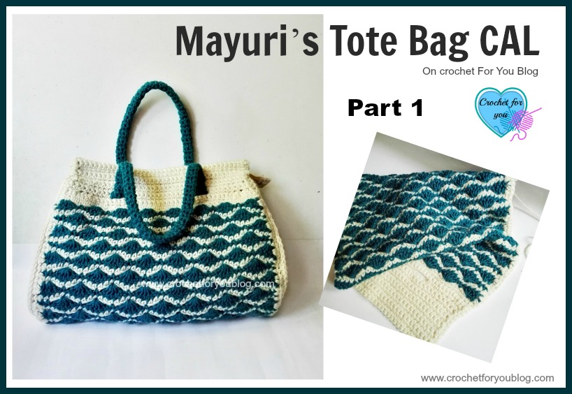 Mayuri's Tote Bag CAL Part 11