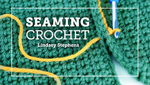 Seaming Crochet Online Class from Craftsy