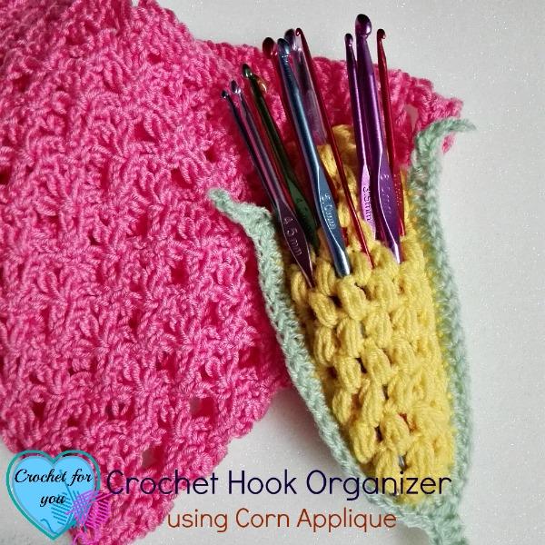 Crochet hook organizer using corn applique