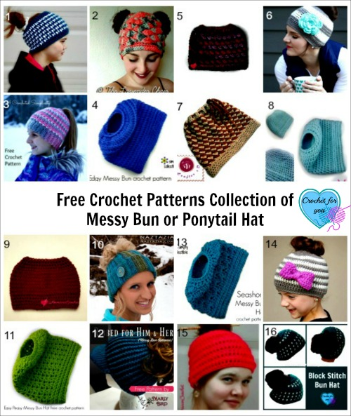 Free Crochet Patterns Collection of Messy Bun or Ponytail Hat