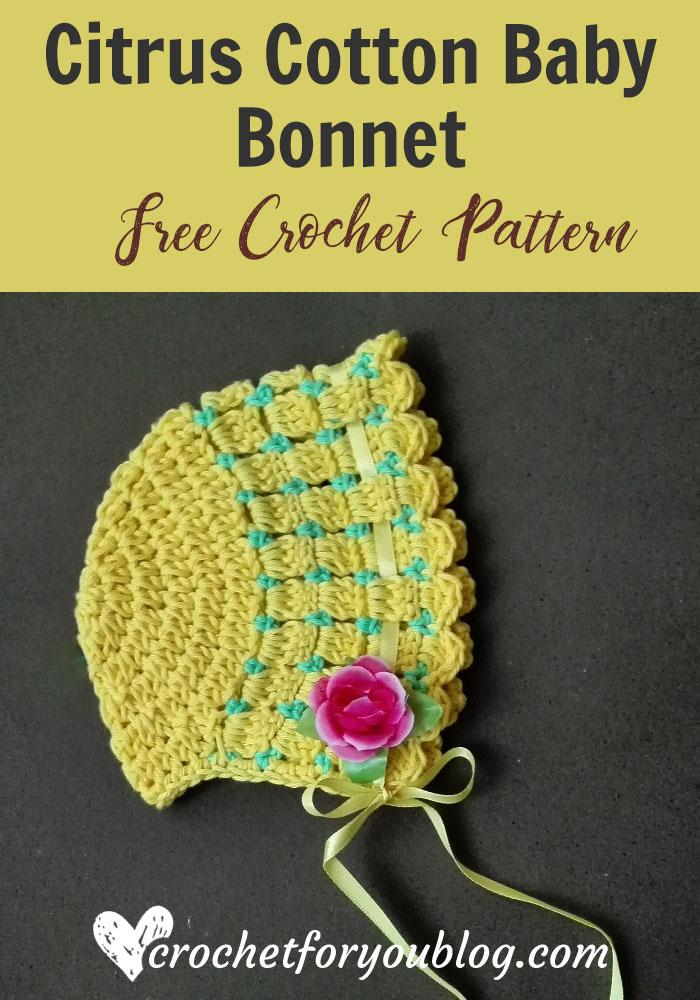 Citrus Cotton Baby Bonnet - free crochet pattern