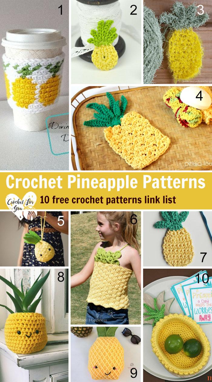 Crocchet Pineapple Patterns - 10 free patterns link list