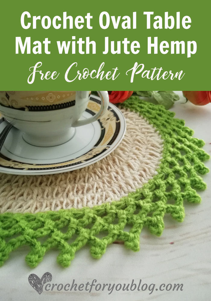Crochet Oval Table Mat with Jute Hemp - free pattern