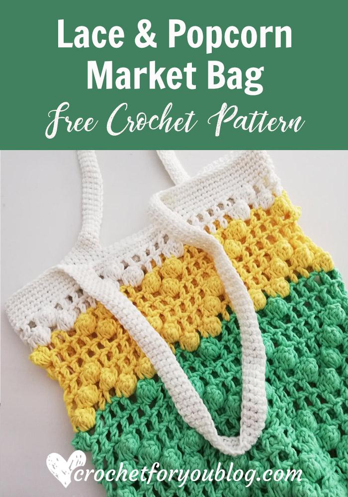 Crochet Lace & Popcorn Market Bag Free Pattern