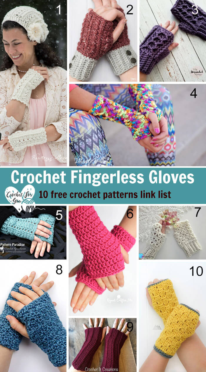 Crochet Fingerless Gloves Patterns - 10 free crochet patterns