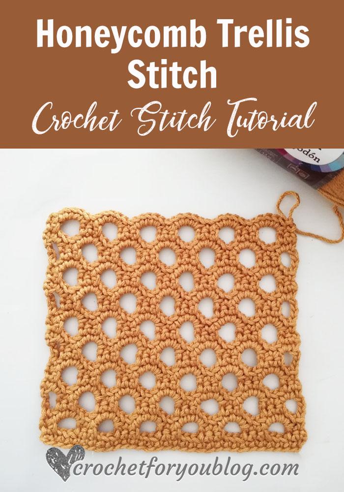 Crochet Honeycomb Trellis Stitch