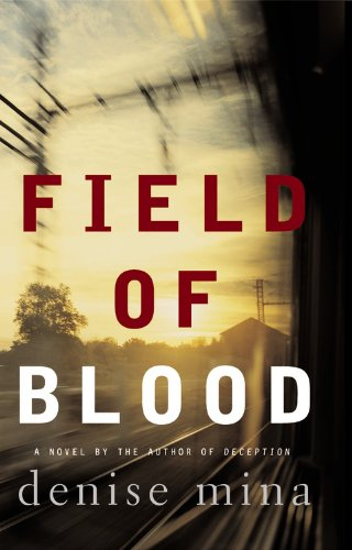 Review: Field of Blood – Denise Mina