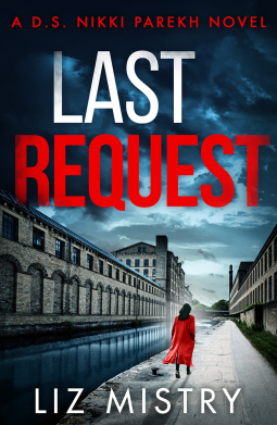 Last Request by Liz Mistry