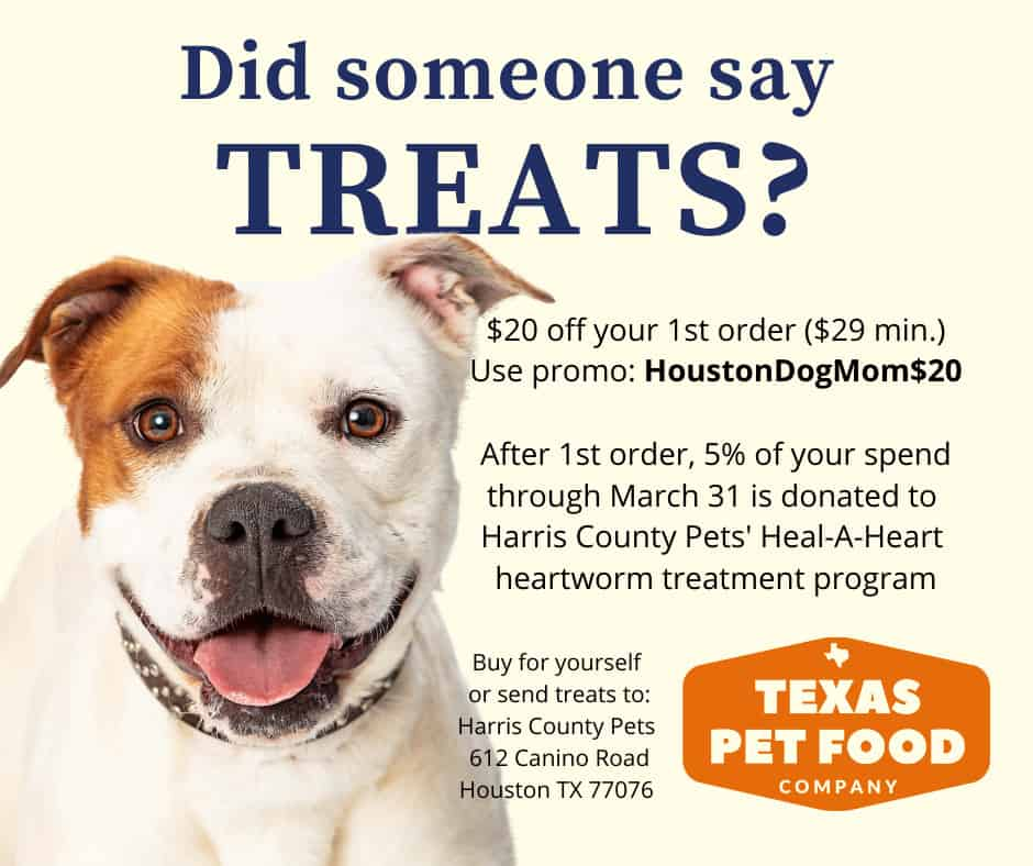 Promotional flyer says buy Texas Pet Food Company with promo HoustonDogMom$20 and portion of your purchase supports Harris County Pets