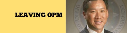 Dr. Pon Abruptly Leaves OPM,  Margaret Weichert Assumes Role as Acting Director