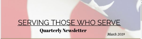 Serving Those Who Serve's Quarterly Newsletter – Q1