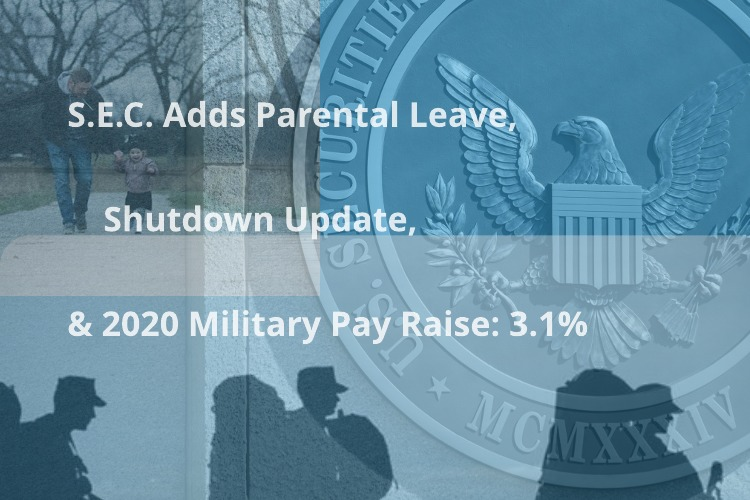 A Shutdown Update: Parental Leave and the 2020 Military Pay Raise: 3.1%