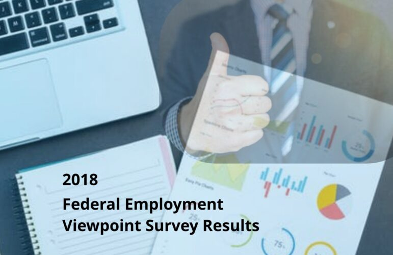 Federal Worker Statistics: the 2018 FEVS Results