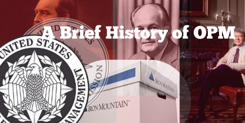 A Short History of the Office of Personnel Management (OPM)
