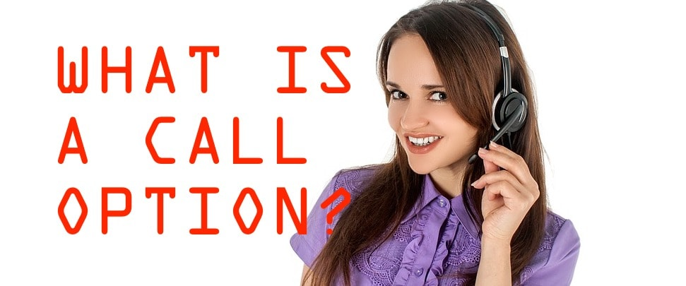 What is a call option?