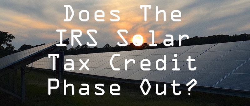 irs solar investment tax credit ITC phase out?