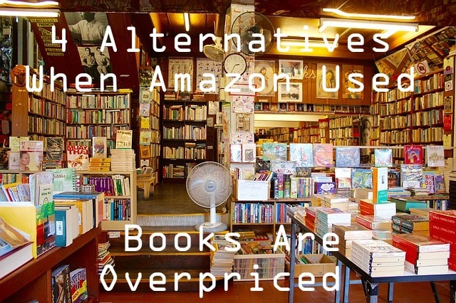 alternatives when amazon used books are overpriced